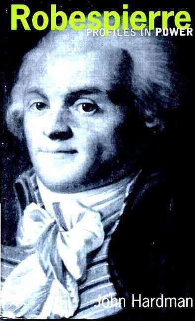 Robespierre By Hardman, John